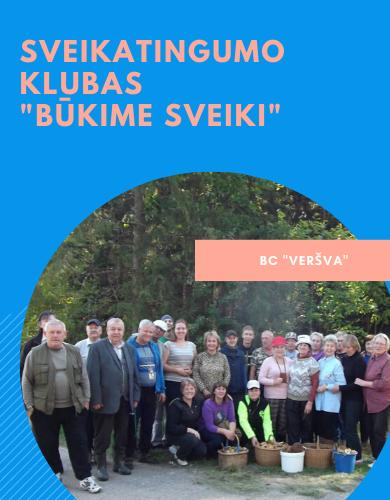 Sveikatingumo klubas Būkime sveiki_BCVeršva